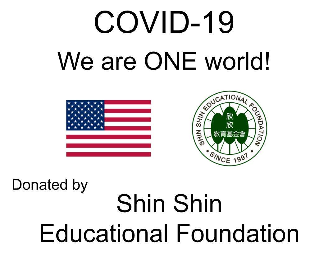 """ We are ONE world ""! 欣欣教育基金會向Santa Clara Valley Medical Center 贈送抗疫物資"